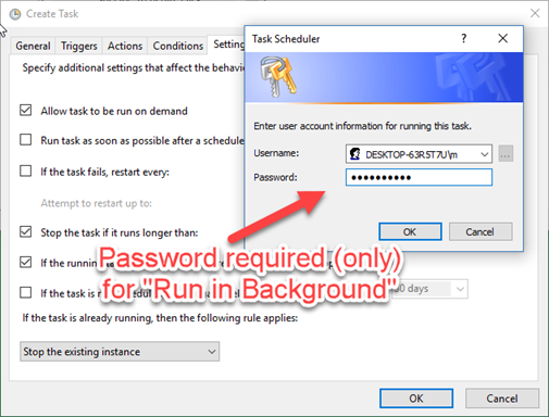 Windows Task Scheduler: Enter password (Setting Settings :-)